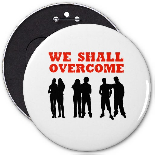 we_shall_overcome_pin-re86e94795d444a8ebb939416e6c2cd1c_x7j18_8byvr_512